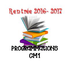 Rentrée 2017 : Programmations CM1