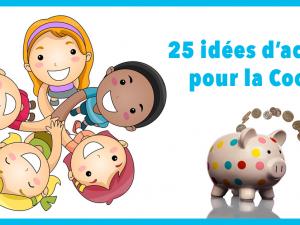 25 idées d'actions pour la Coopérative !